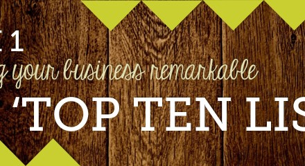 Week 1: Making Your Business Remarkable - Top Ten Lists